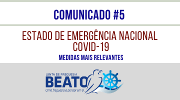 COMUNICADO #5 – Estado de Emergência Nacional / National Emergency in Portugal – COVID-19