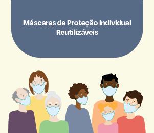 Máscaras de Proteção Individual Reutilizáveis