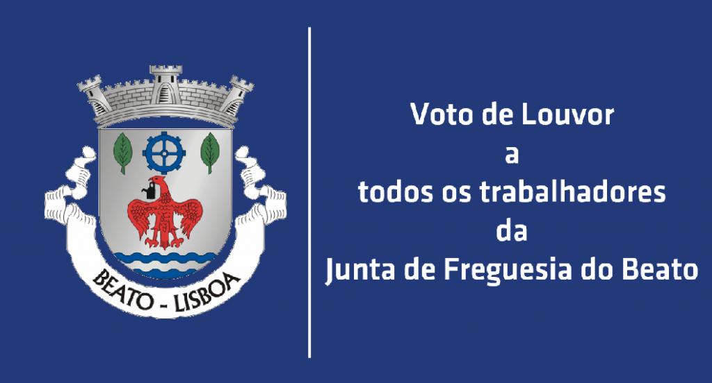Voto de Louvor a Todos os Trabalhadores da Junta de Freguesia do Beato